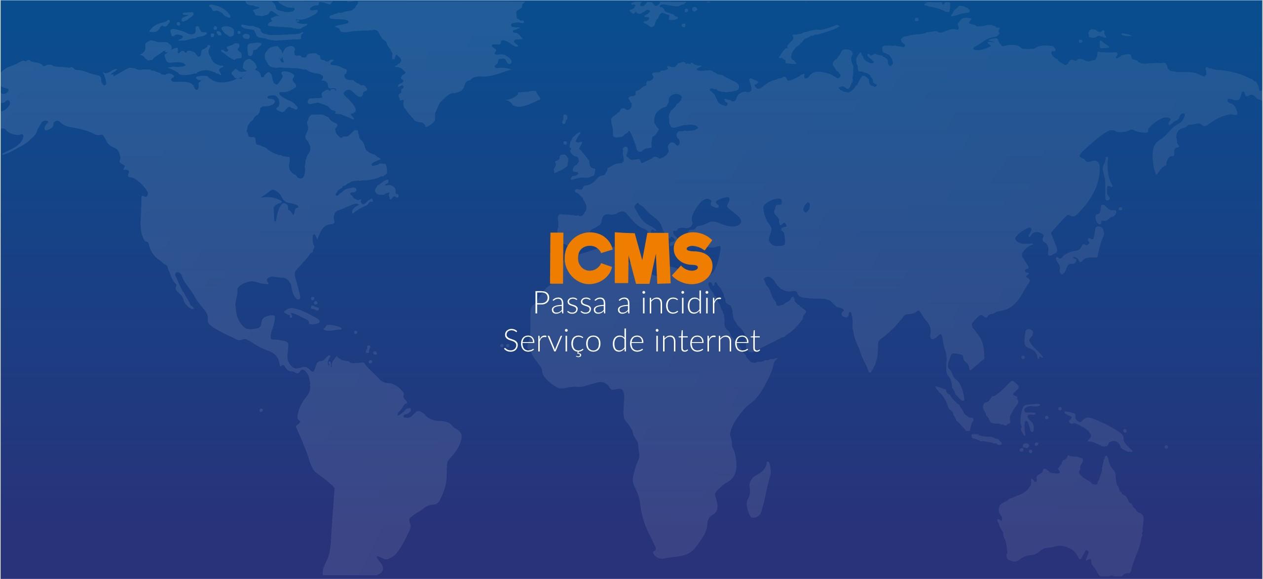 ICMS passa a incidir sobre serviço de INTERNET