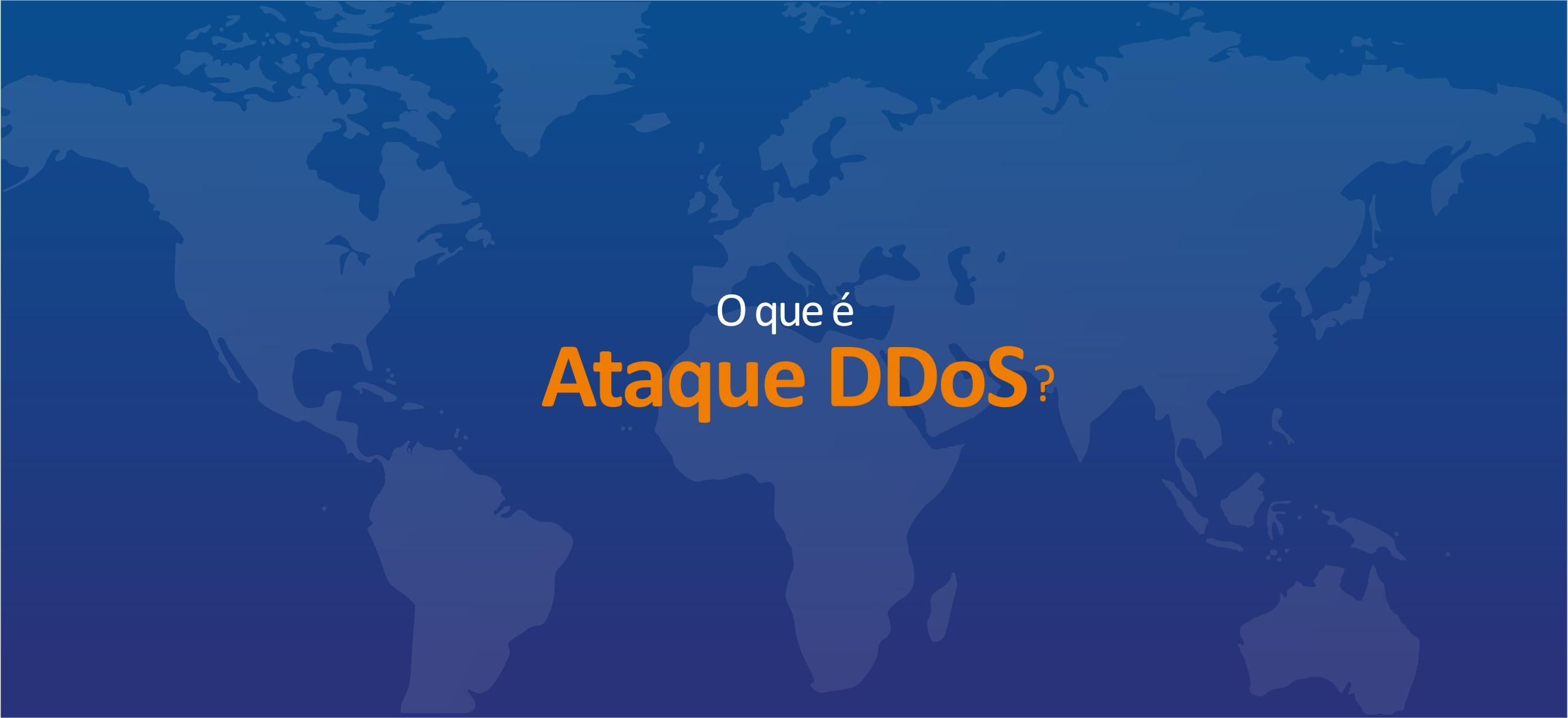 O que é Ataque DDoS?